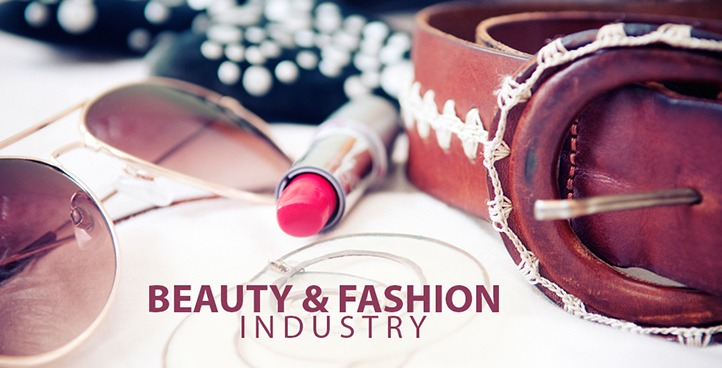 Beauty & Fashion Industry